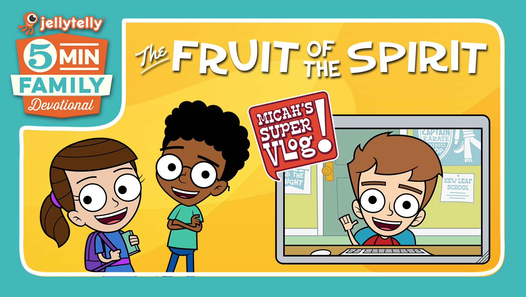 The Fruit of the Spirit - A New 5 Minute Family Devotional Plan