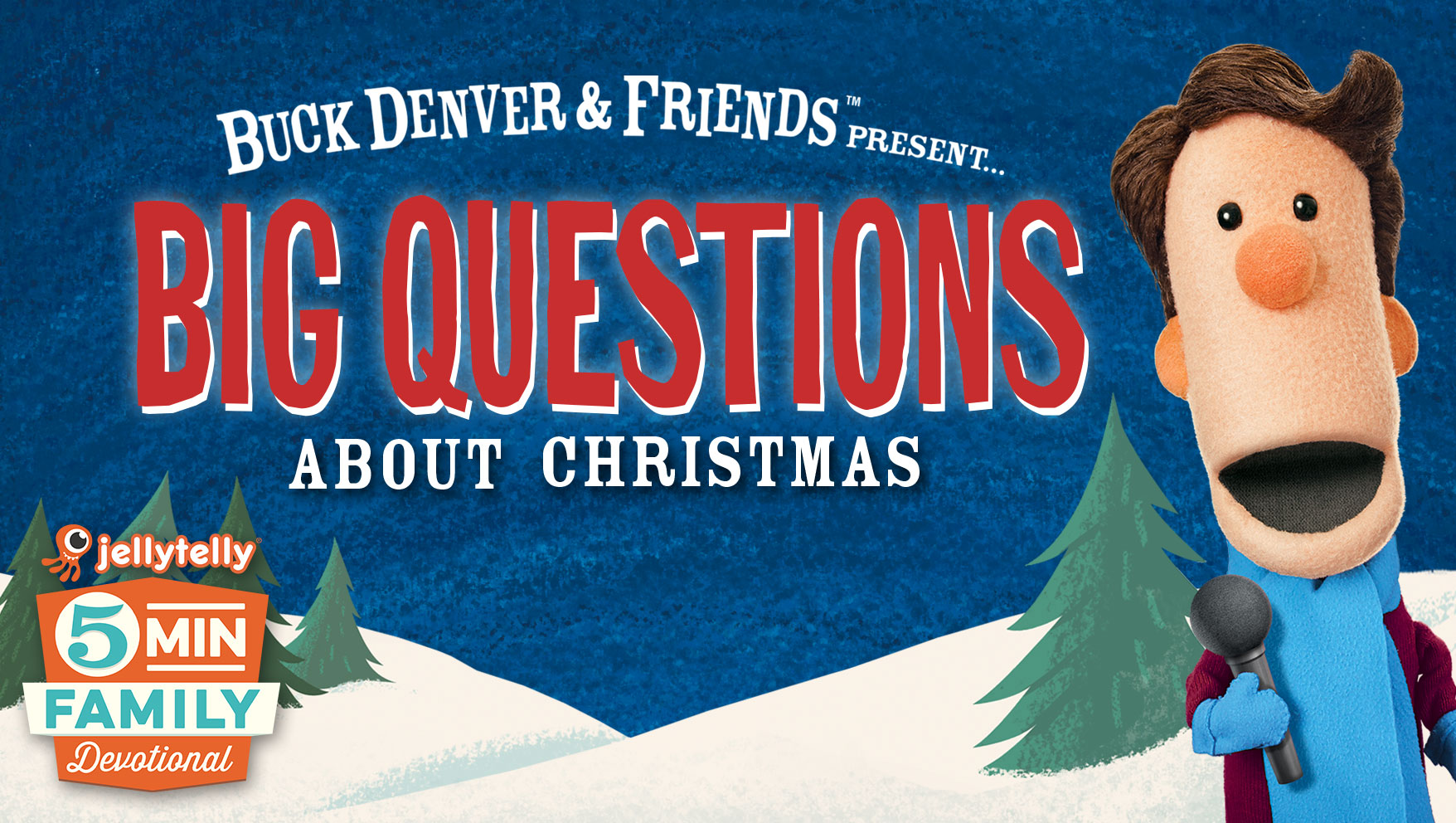 Big Questions about Christmas - A 5 Minute Family Devotional Plan