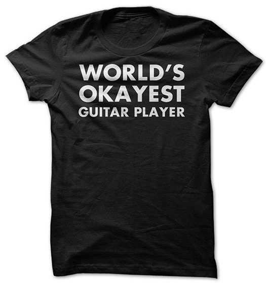 worlds okayest t-shirt