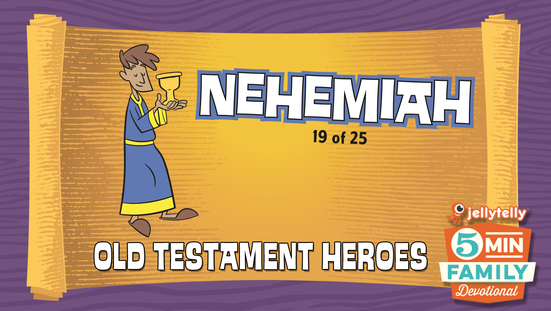 Nehemiah: Old Testament Heroes - 5 Minute Family Devotional