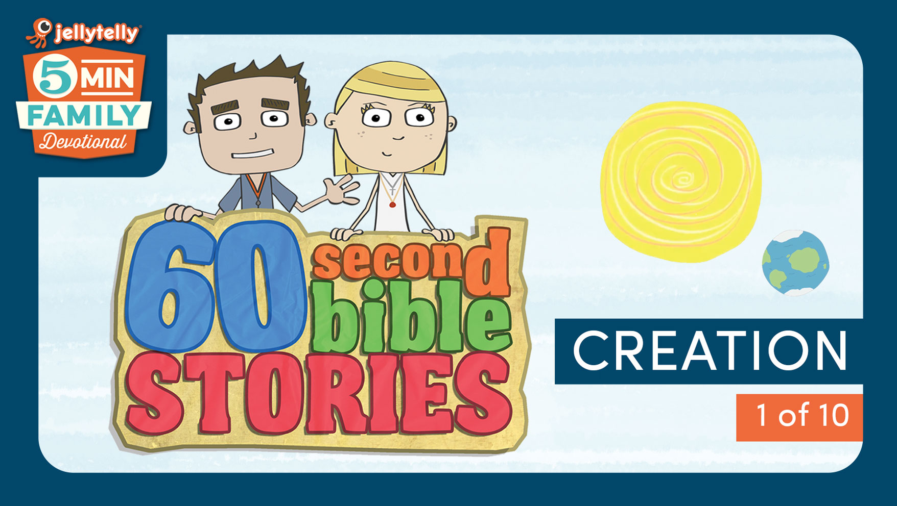 Creation - 60 Second Bible Stories 5 Minute Family Devotional