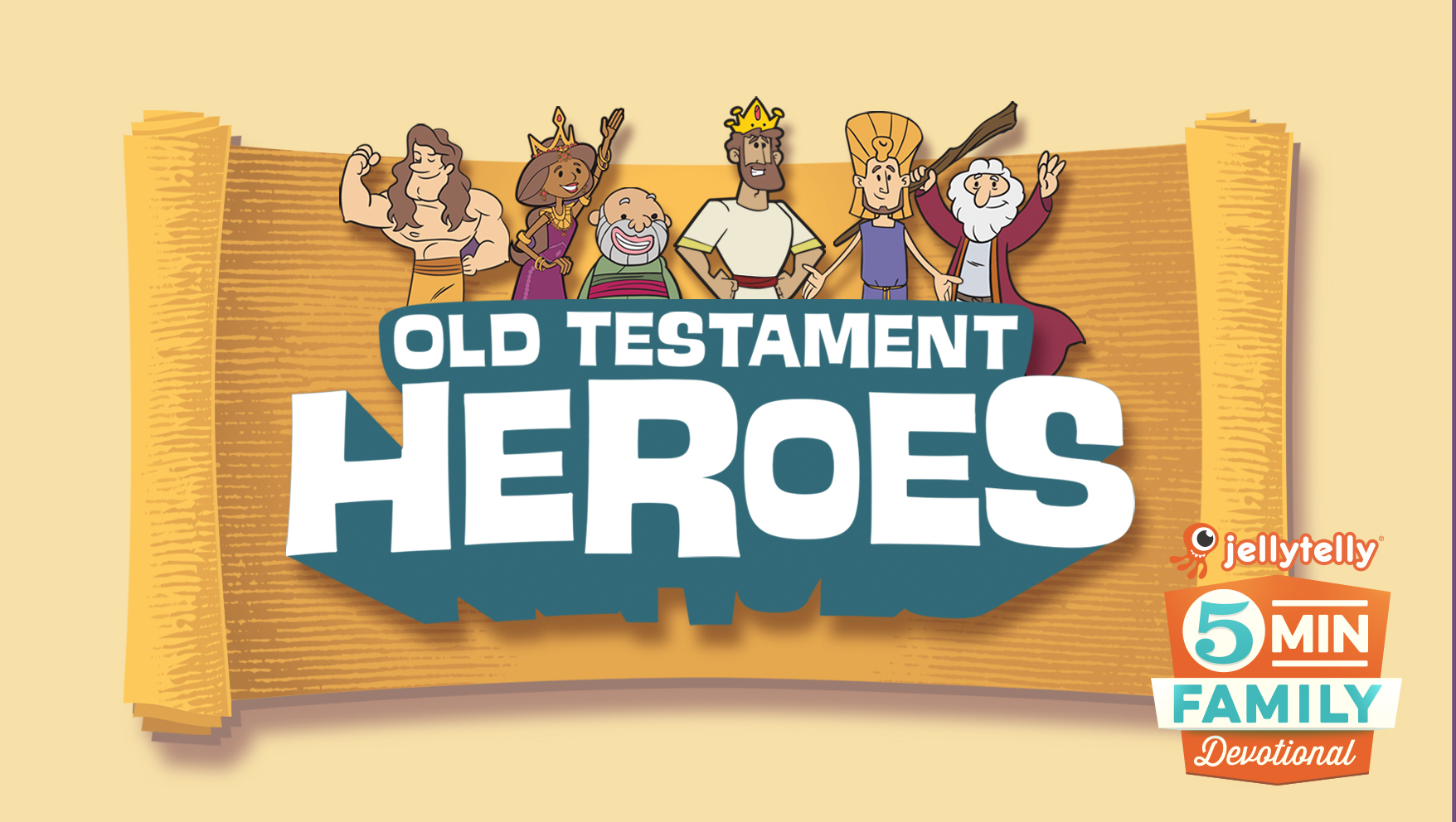 Old Testament Heroes - 5 Minute Family Devotional Plan