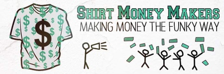 Shirt Money Makers case study
