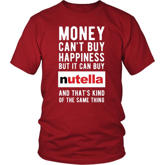 money can buy nutella and hapiness