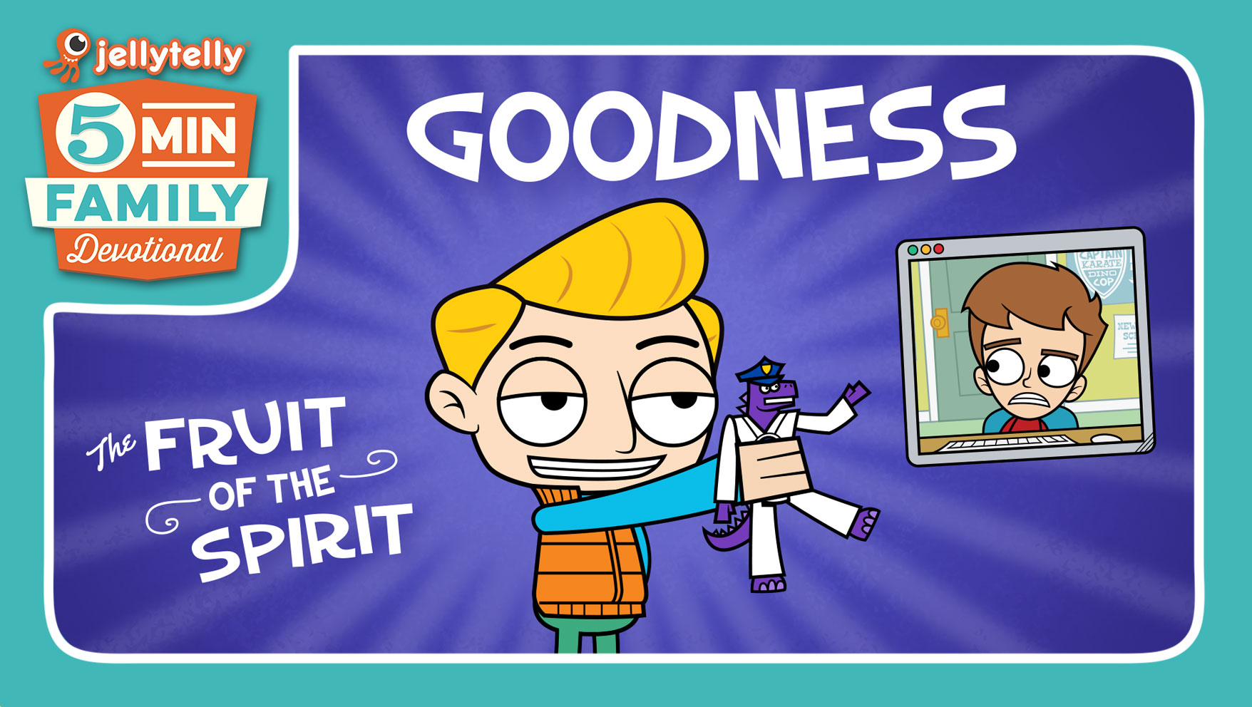 Goodness - The Fruit of the Spirit 5 Minute Family Devotional