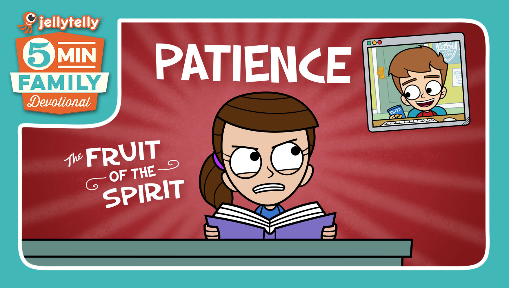 Patience - The Fruit of the Spirit 5 Minute Family Devotional