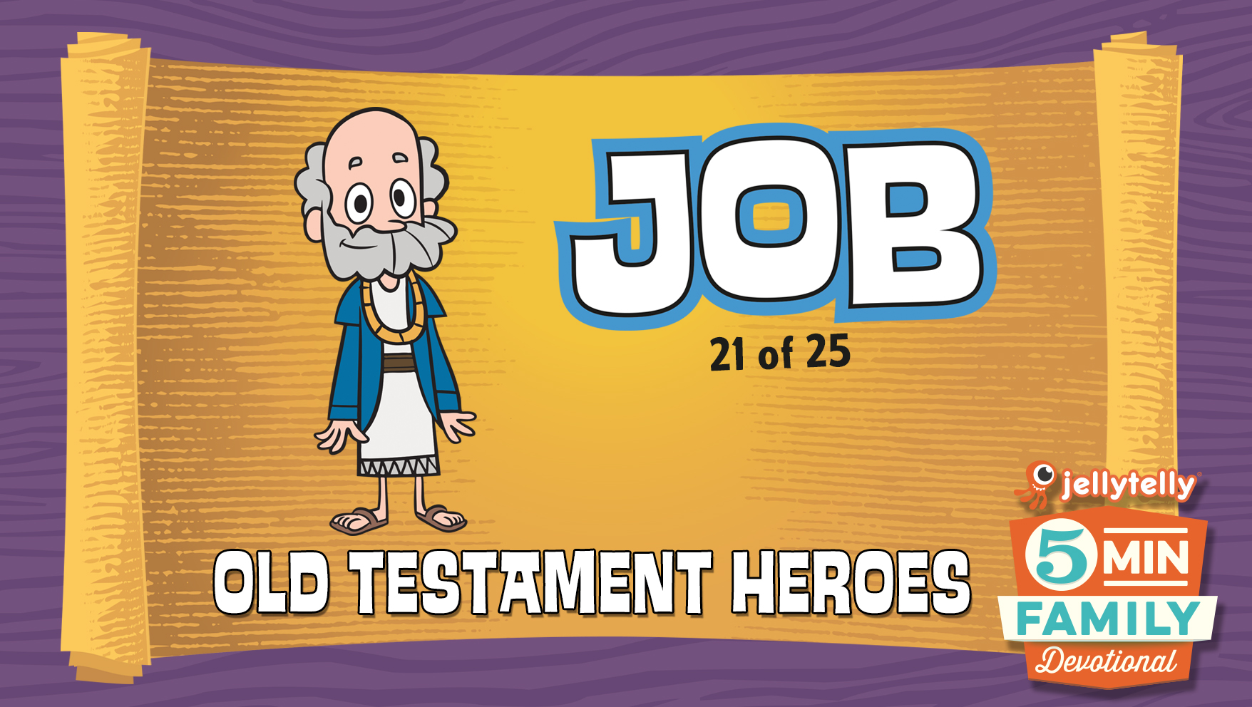 Job: Old Testament Heroes - 5 Minute Family Devotional
