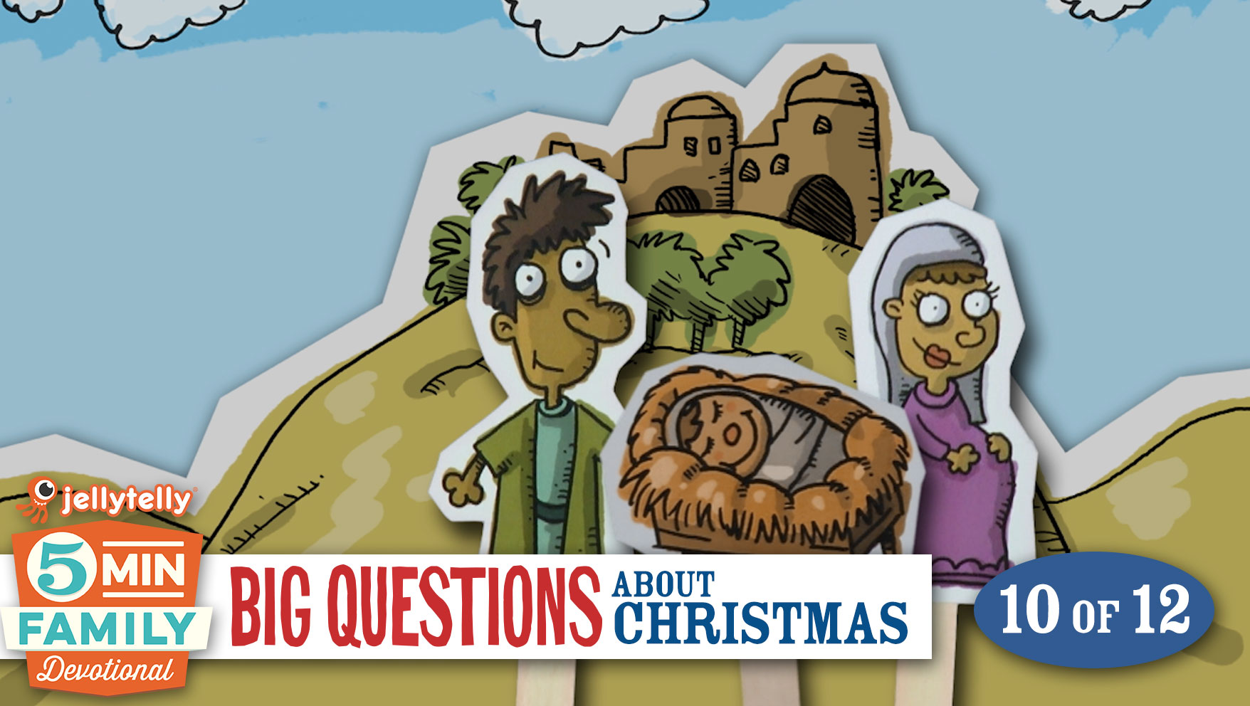 Where Was Jesus Born? - Christmas 5 Minute Family Devotional