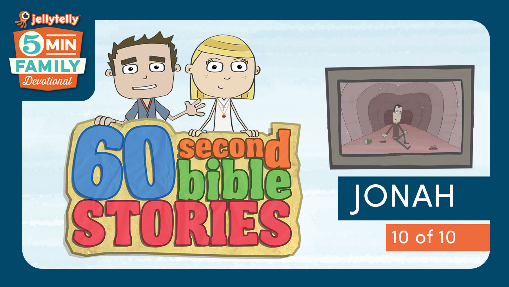Jonah - 60 Second Bible Stories 5 Minute Family Devotional