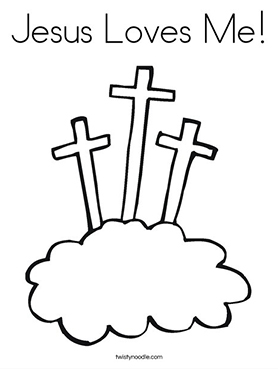 Jesus Loves Me Coloring Page From Twisty Noodle