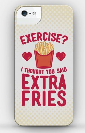 extra fries not exercise